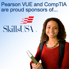 Pearson VUE and CompTIA are proud to sponsor SkillsUSA